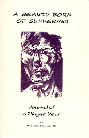 A Beauty Born of Suffering / Journal of a Plague Year: Grange, Malachy