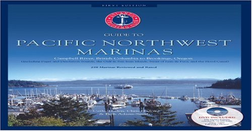 9780966402896: Atlantic Cruising Club's Guide to Pacific Northwest Marinas - Book + DVD - Campbell River, British Columbia to Brookings Oregon