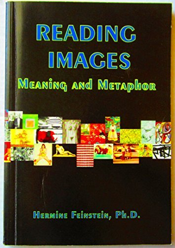 9780966403800: Reading Images: Meaning & Metaphor
