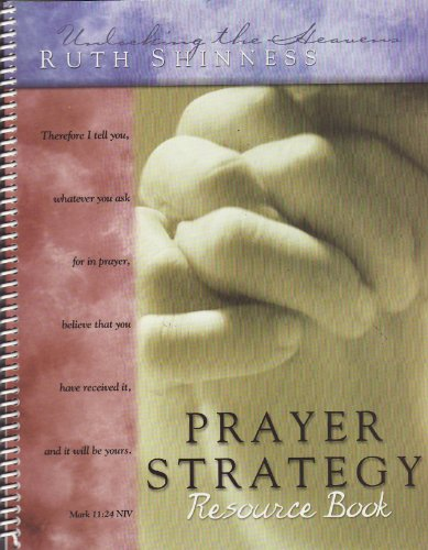 Prayer Strategy Resource Book: Ruth Shinness