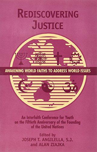 9780966405910: Rediscovering Justice: Awakening World Faiths to Address World Issues.