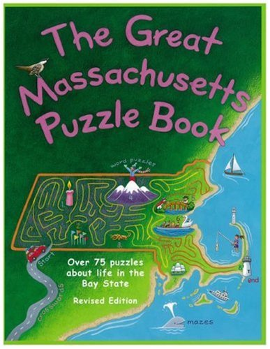 The Great Massachusetts Puzzle Book: Over 75 Puzzles About Life in the Bay State: Jane Petrlik ...