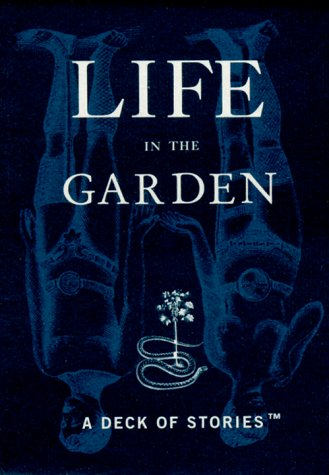 Life in the Garden: A Deck of: Eric Zimmerman