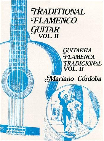9780966413410: Traditional Flamenco Guitar, Vol. 2