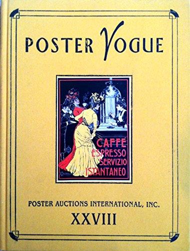 Poster Vogue Xxviii: Poster Auctions International, Inc Xxviii (Rennert Poster Auction Reference Library) (0966420128) by Rennert, Jack