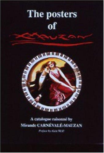 9780966420265: The Posters of Achille Mauzan, 1883–1952: A Catalogue Raisonne