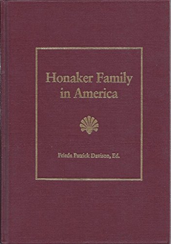 9780966421910: Honaker family in America