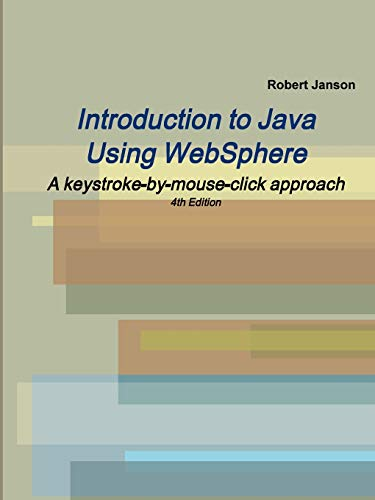 9780966422115: Introduction to Java Using WebSphere, 4th Edition