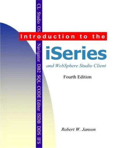 Introduction to the iSeries and WebSphere Studio: Robert W. Janson