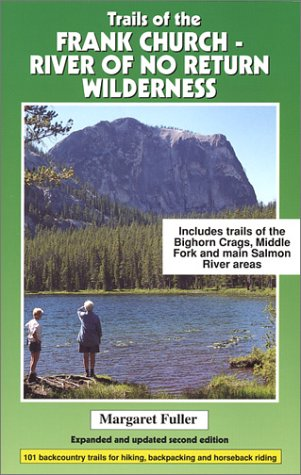 9780966423327: Trails of the Frank Church: River of No Return Wilderness
