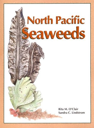 9780966424515: North Pacific Seaweeds