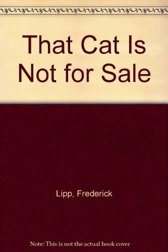9780966424805: That Cat Is Not for Sale