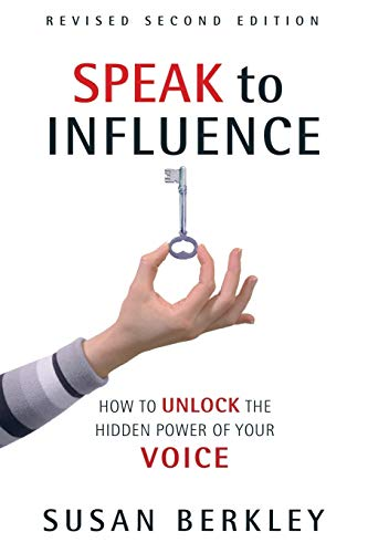 9780966430257: Speak to Influence: How to Unlock the Hidden Power of Your Voice