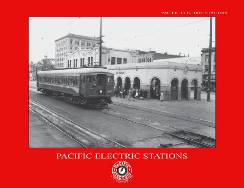 9780966430400: Pacific Electric Stations