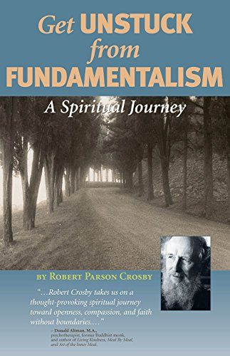 9780966432237: Get UNSTUCK from Fundamentalism A Spiritual Journey
