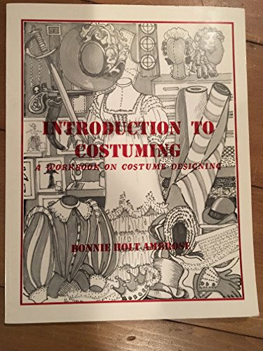 9780966434101: Introduction To Costuming