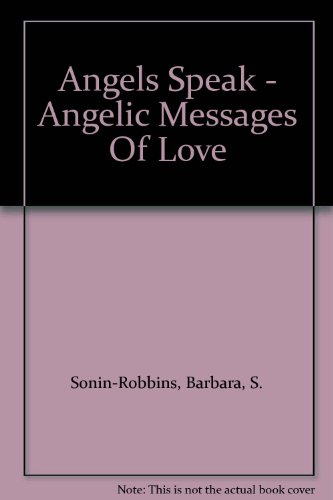 9780966434408: Angels Speak - Angelic Messages Of Love