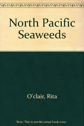 9780966434514: North Pacific Seaweeds