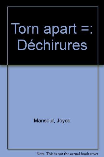 Torn Apart (Dechirures) (096643580X) by Joyce Mansour; Serge Gavronsky