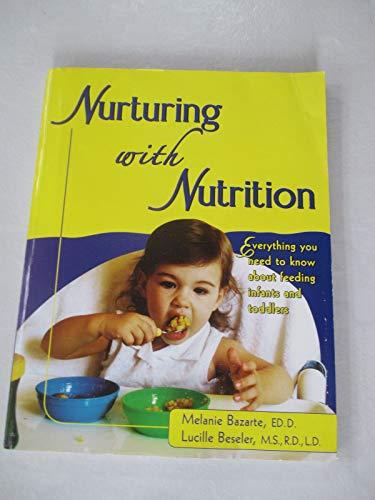 9780966436556: Nurturing With Nutrition