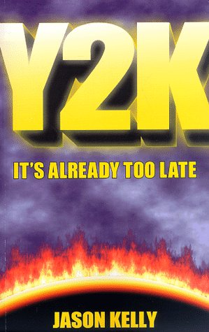 9780966438703: Y2K: It's Already Too Late