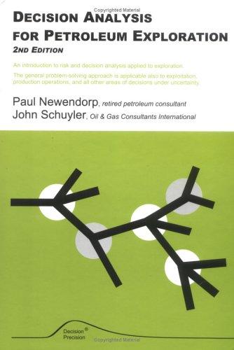 9780966440119: Decision Analysis for Petroleum Exploration, Second Edition