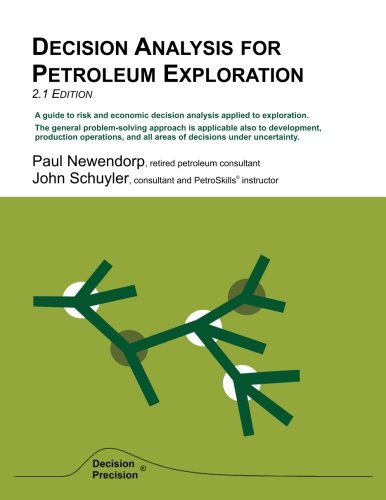 9780966440126: Decision Analysis for Petroleum Exploration: 2.1 Edition