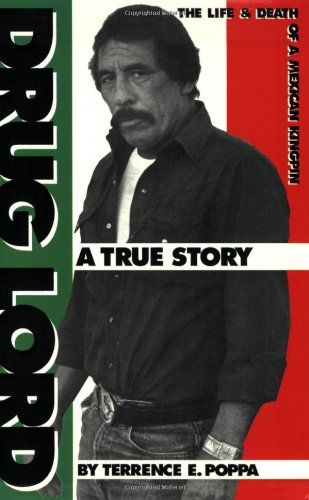 9780966443004: Drug Lord: The Life & Death of a Mexican Kingpin-A True Story
