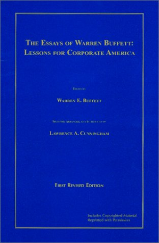 9780966446111: The Essays of Warren Buffett : Lessons for Corporate America