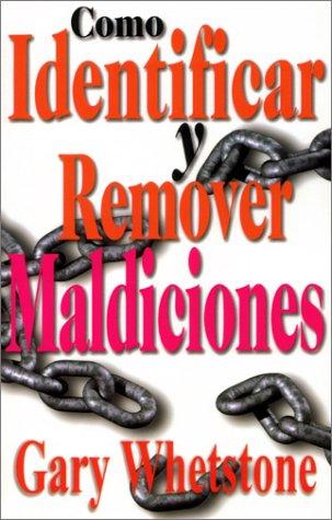9780966446258: Como Identificar y Remover Maldiciones (Spanish Edition)