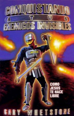 9780966446265: Conquistando A Tus Enemigos Invisibles