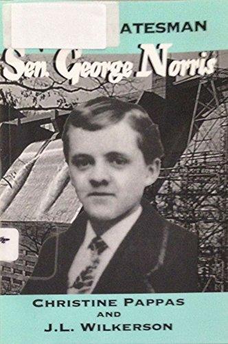 Fighting Statesman: Sen. George Norris (Great Heartlanders Series): Pappas, Christine C.; Wilkerson...