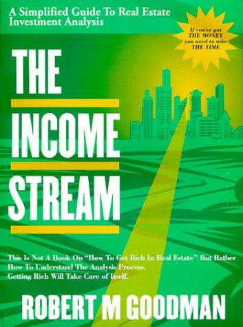 The Income Stream: Goodman, Robert M.