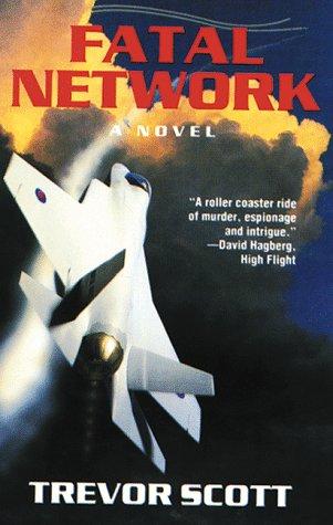 9780966452006: Fatal Network (Jake Adams International Thriller Series #1)