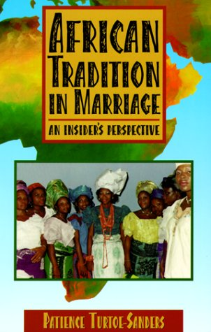 9780966452907: African Tradition in Marriage: An Insider's Perspective
