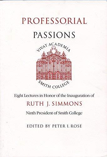 9780966454703: Professorial Passions
