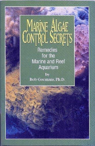 9780966454949: Marine Algae Control Secrets - Remedies for the Marine and Reef Aquarium
