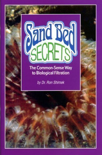 9780966454963: Sand Bed Secrets: The Common-Sense Way to Biological Filtration