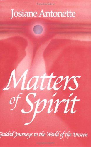 Matters of Spirit: Josiane Antonette