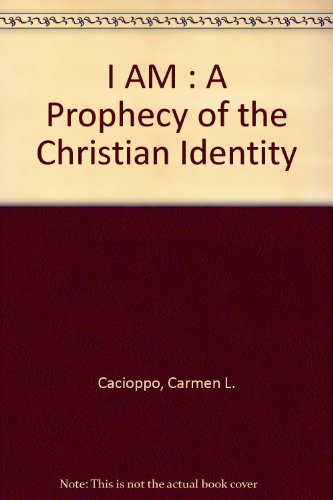 9780966456004: I AM : A Prophecy of the Christian Identity