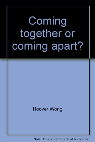 9780966458107: Coming together or coming apart?