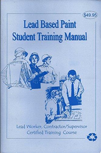 9780966459111: Lead Based Paint Student Training Manual