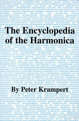 9780966460100: The Encyclopedia of the Harmonica