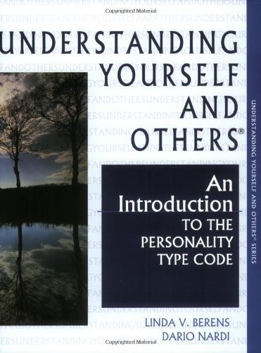 9780966462425: Understanding Yourself and Others: An Introduction to the Personality Type Code