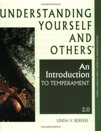 9780966462449: Understanding Yourself and Others, An Introduction to Temperament - 2.0