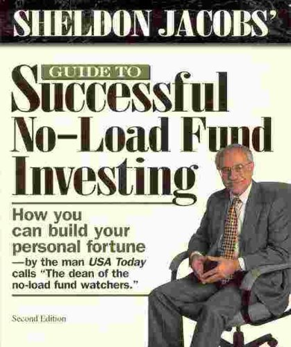9780966462708: Sheldon Jacobs' Guide to Successful No-Load Fund Investing