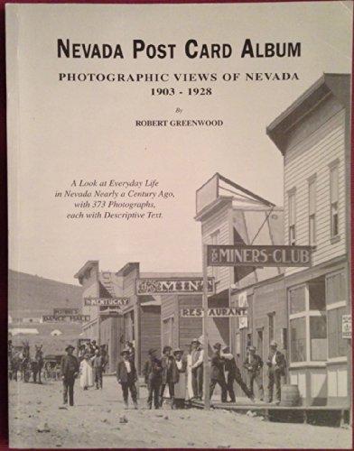 9780966463200: Nevada Post Card Album: Photographic Views of Nevada 1903-1928