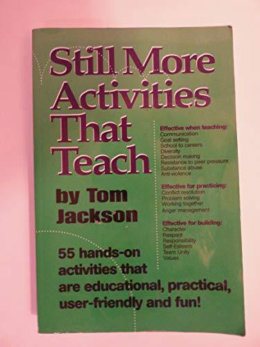 9780966463354: Still More Activities That Teach