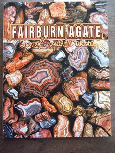 9780966464016: Fairburn agate: Gem of South Dakota