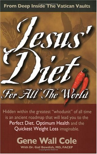 9780966464481: Jesus' Diet for all the World